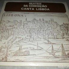 Discos de vinilo: BEATRIZ DA CONCEICAO-CANTA LISBOA. Lote 293818528