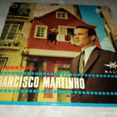 Discos de vinilo: FADOS POR FRANCISCO MARTINHO-ORIGINAL ESPAÑOL. Lote 293820163