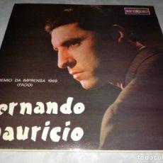 Discos de vinilo: FERNANDO MAURICIO-PREMIO DA IMPRENSA 1969. Lote 293821148