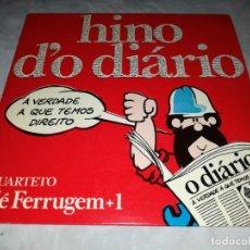 Discos de vinilo: HINO D´O DIARIO-A VERDADE A QUE TEMOS DIREITO. Lote 293822778