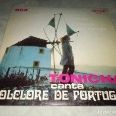 Discos de vinilo: TONICHA CANTA FOLCLORE DE PORTUGAL. Lote 293824043