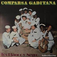 Discos de vinilo: LOS BLANCO Y NEGRO - COMPARSA GADITANA. Lote 293859218