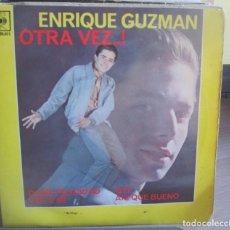Discos de vinilo: ENRIQUE GUZMAN - OTRA VEZ - DAME FELICIDAD - VEN A MI - OYE - AH! QUÉ BUENO - EP 1962. Lote 293860248