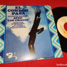 Discos de vinilo: LOS CHACOS EL CONDOR PASA/CAMPANAS DEL OLVIDO 7'' SINGLE BARCLAY FRANCIA FRANCE. Lote 293860913