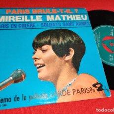 Discos de vinilo: MIREILLE MATHIEU PARIS BRULE-T-IL?.PARIS EN COLERE/SOLDAT SANS ARMES 7'' SINGLE 1966 BARCLAY SPAIN. Lote 293861108