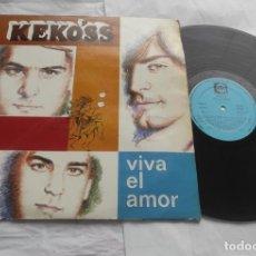 Discos de vinilo: KEKO'SS - VIVA EL AMOR - LP FONORUZ 1984 ( VICENTE AMIGO,MARIO BALAGUER,ENRIQUE MILIAN). Lote 293877203