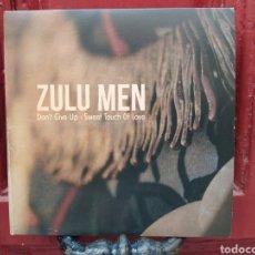 Discos de vinilo: ZULU MEN–DON'T GIVE UP. SINGLE VINILO. NUEVO. FUNK - SOUL. Lote 293878598