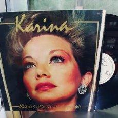 Discos de vinilo: KARINA-LP SIEMPRE ESTA EN MI CORAZON. Lote 293879613