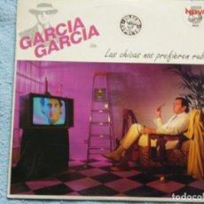 Discos de vinilo: GARCIA GARCIA,LAS CHICAS NOS PREFIEREN RUBIOS MINI LP EDICION ESPAÑOLA DEL 83. Lote 293882013