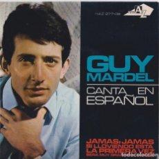 Discos de vinilo: GUY MARDEL - JAMÁS, JAMÁS (EUROVISIÓN 1965). Lote 293885523