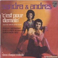Discos de vinilo: SANDRA & ANDRES - C'EST POUR DEMAIN (EUROVISIÓN 1972). Lote 293887003