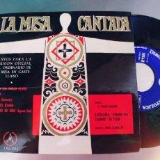 Discos de vinilo: LA MISA CANTADA-EP ESCOLANIA VIRGEN DEL CAMINO. Lote 293890783