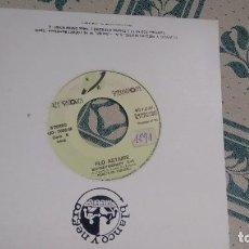 Discos de vinilo: SINGLE (VINILO)-PROMOCION- DE FLO ASTAIRE AÑOS 80. Lote 293891463