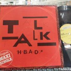 Discos de vinilo: TALK TALK MAXI HABLANDO ESPAÑA 1982. Lote 293930603
