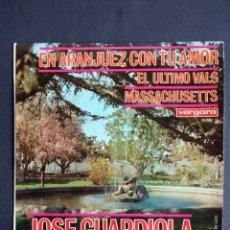 Discos de vinilo: JOSE GUARDIOLA, EN ARANJUEZ CON TU AMOR, VERGARA, 1967. Lote 293931328
