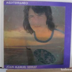 Discos de vinilo: JOAN MANUEL SERRAT - MEDITERRANEO - 1971 - LP - VINILO -. Lote 293933233