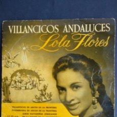 Discos de vinilo: LOLA FLORES, VILLANCICOS ANDALUCES, LA VOZ DE SU AMO, 1958. Lote 293944938