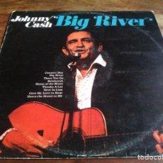 Discos de vinilo: JOHNNY CASH - BIG RIVER - LP ORIGINAL BEVERLY RECORDS 1976 EDICION ESPAÑOLA - BUEN ESTADO. Lote 293954213