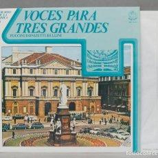 Discos de vinilo: LP. VOCES PARA TRES GRANDES. ARCHIVO DE LA LIRICA 9. Lote 293971048