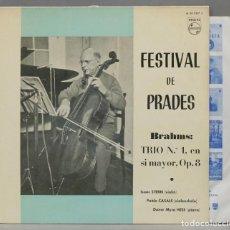 Discos de vinilo: LP. FESTIVAL DE PRADES. TRIO N.° 1, EN SI MAYOR, OP. 8. BRAHMS. STERN. CASALS. Lote 293971323