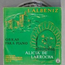 Discos de vinilo: LP. ALICIA DE LARROCHA. I. ALBÉNIZ. OBRAS PARA PIANO, COLECCIÓN OBRAS MAESTRAS DE LA MÚSICA ESPA. Lote 293971713