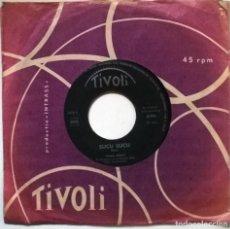 Discos de vinilo: PING PING. SUCU SUCU/ MARIA DELLA MONTAGNA. TIVOLI, HOLLAND 1961 SINGLE. Lote 293972508