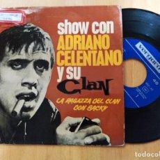 Discos de vinilo: SHOW CON ADRIANO CELENTANO Y SU CLAN. LA RAGAZZA DEL CLAN & I RIBELLI. 4 TEMAS. VERGARA. EP SPA. Lote 293990568