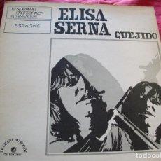 Dischi in vinile: ELISA SERNA - QUEJIDO - LP VINILO LE CHANT DU MONDE FRANCIA. Lote 293994843