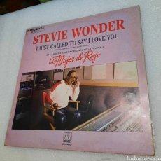 Discos de vinilo: STEVIE WONDER - I JUST CALLED SAY I LOVE YOU . LA MUJER DE ROJO BSO. Lote 294004148