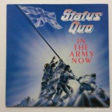 Discos de vinilo: STATUS QUO – IN THE ARMY NOW , HOLANDA 1986 VERTIGO. Lote 294006558