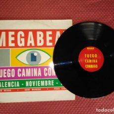 Discos de vinilo: MEGABEAT - FUEGO CAMINA CONMIGO MEGABEAT RECORDS MADE IN SPAIN. Lote 294022098