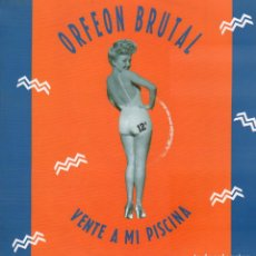Discos de vinilo: ORFEON BRUTAL - VENTE A MI PISCINA / LP SANNI RECORDS 1989 / BUEN ESTADO RF-10596. Lote 294024163