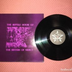 Discos de vinilo: THE SISTERS OF MERCY - THE REPTILE HOUSE E.P. MERCIFUL RELEASE MADE IN UK. Lote 294025878