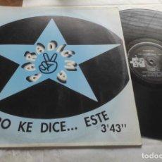 Discos de vinilo: PARADIGMA – PERO KE DICE... ESTE-MAXI-ESPAÑA-1993-. Lote 294033468
