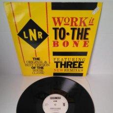 Discos de vinilo: LNR - WORK IT TO THE BONE / MAXI SINGLE IMPORT TEMAZOS. Lote 294059738