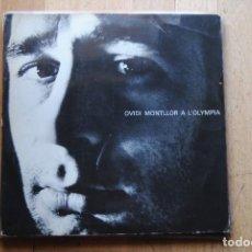 Discos de vinilo: OVIDI MONTLLOR A L'OLYMPIA. EDIGSA 1975. LP. Lote 294063678