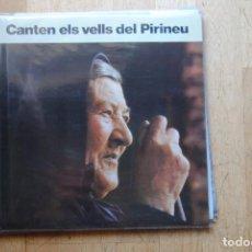 Discos de vinilo: CANTEN ELS VELLS DEL PIRINEU. AUVI 1982. LP NOU AMB INSERTO. MOLT DIFÍCIL. Lote 294066228