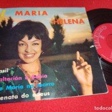 Discos de vinilo: MARIA HELENA BRASIL/EXALTACION A BAHIA/AVE MARIA NO MORRO/SERENATA DO ADEUS EP 1962 ZAFIRO ESPAÑA. Lote 294077873