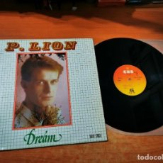Discos de vinilo: P. LION DREAM MAXI SINGLE VINILO DEL AÑO 1984 ESPAÑA ITALO-DISCO CONTIENE 2 TEMAS. Lote 294086828