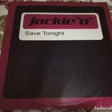 "Discos de vinilo: JACKIE 'O' – SAVE TONIGHT,1988.SELLO: MAX MUSIC – NM1815MX. VINYL, (12"") VG++ / NEAR MINT. Lote 294103693"