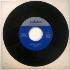 Discos de vinilo: FAUSTO PAPETTI. MEETING/ DJAMBALLA. PALOBAL, SPAIN 1972 SINGLE. Lote 294111863