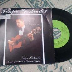 Discos de vinilo: SINGLE (VINILO) DE FELIPE GERTRUDIX AÑOS 90. Lote 294123198