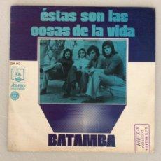 Discos de vinilo: ÉSTAS SON LAS COSAS DE LA VIDA. BATAMBA.. Lote 294123838