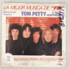 Discos de vinilo: BSO FM. TOM PETTY & THE HEARTBREAKERS. BREAKDOWN.. Lote 294128048