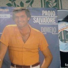 Discos de vinilo: SINGLE (VINILOL) DE PAOLO SALVATORE AÑOS 80. Lote 294129363