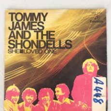 Discos de vinilo: TOMMY JAMES AND THE SHONDELLS. SHE. LOVE ONE.. Lote 294130598