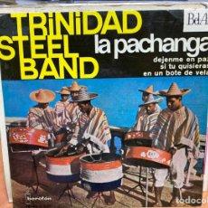 """Discos de vinilo: TRINIDAD STEEL BAND - LA PACHANGA (7"""", EP, MONO). Lote 294149738"""