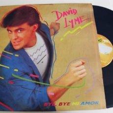 Discos de vinilo: DAVID LYME-MAXI BYE, BYE MI AMOR-NUEVO. Lote 294158478