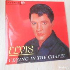 Discos de vinilo: ELVIS PRESLEY, EP, CRYING IN THE CHAPEL + 3, AÑO 1987 EDICION FACSIMIL - REEDICION. Lote 294174663