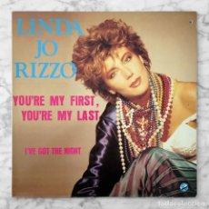 Discos de vinilo: MAXI-SINGLE - LINDA JO RIZZO - YOU'RE MY FIRST, YOU'RE MY LAST - KEY RECORDS - 1986. Lote 294175078